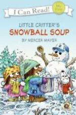 My First I Can Read: Snowball Soup by Mercer Mayer Paperback