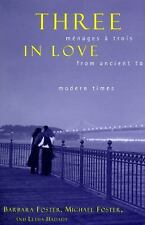 Three in Love: Menages a Trois from Ancient to Modern Times, Hadady, Letha, Fost