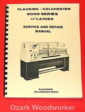 "CLAUSING Colchester 13"" 8000 Series Metal Lathe SERVICE & REPAIR Manual 1061"