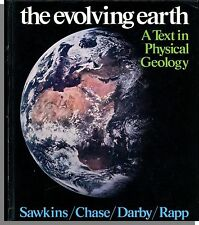 The Evolving Earth: A Text in Physical Geology (1974) - College Level Textbook