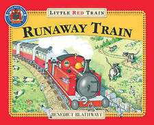 The Little Red Train: The Runaway Train  Benedict Blathwayt - Paperback New Book