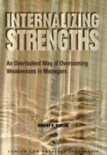 Internalizing Strengths : An Overlooked Way of Overcoming Weakness in...