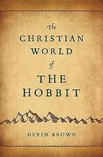 The Christian World of the Hobbit by Devin Brown (Paperback / softback, 2012)