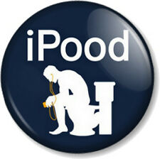 "iPood 1"" 25mm Pin Button Badge Novelty funny toilet humour geek nerd iPod apple"