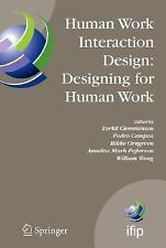 Human Work Interaction Design: Designing for Human Work: The first IFIP TC 13.6