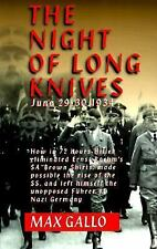 The Night of Long Knives by Max Gallo (1997, Paperback) (Nazi Germany 1934)