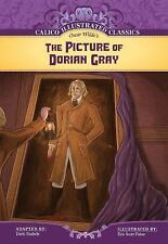 The Picture of Dorian Gray (Calico Illustrated Classics)