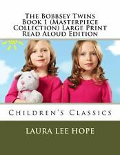 The Bobbsey Twins Book 1 (Masterpiece Collection) Large Print Read Aloud...