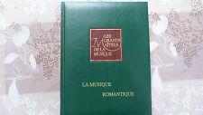 LES GRANDS MAÎTRES DE LA MUSIQUE / LA MUSIQUE ROMANTIQUE / VOLUME N° 2 / 1990