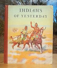 OLD NATIVE AMERICAN INDIANS CHILDREN'S BOOK IROQUOIS SIOUX ERIE INDIAN TRIBES