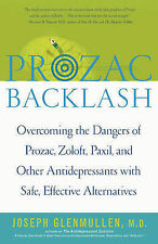 Prozac Backlash by Joseph Glenmullen (2005 paperback)