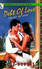 Debt of Love  Deuda De Amor (A Romance in English and Spanish) (English and Span