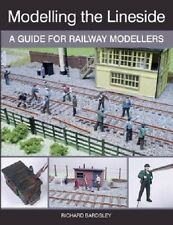 The Crowood Press - Modelling The Lineside       Book   New   160 Pages