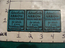 vintage Matches 1930's or 40's: 3 ARROW BOOK MATCHES advertise on 2 unused