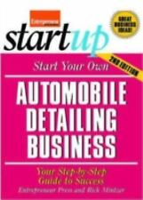 Start Your Own Automobile Detailing Business: Your Step-By-Step Guide -ExLibrary