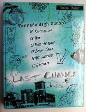 Verrado High School 2012 Yearbook 'Last Chance' & Commencement pamphlet TeeJay B