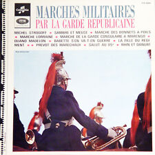 MARCHES MILITAIRES Par La Garde Républicaine FR Press Columbia CTX 40.001 LP