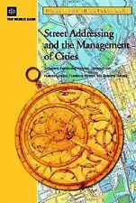 Directions in Development: Street Addressing and the Management of Cities by...