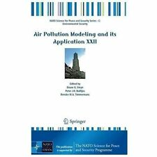 Air Pollution Modeling and its Application XXII (NATO Science for Peace and Secu