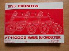 Owner`s mode d'emploi Honda VT 1100 C2 Ombre Modèle 1995 manuel du conducteur