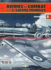 AVIONS DE COMBAT  6 WW2 DEWOITINE D 520 ; Les as français ; D520 en Méditerranée
