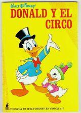 CUENTOS DE WALT DISNEY EN COLOR nº 1: Donald y el circo. Ed. Toray, 1971.