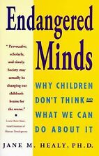 G, ENDANGERED MINDS: Why Children Dont Think And What We Can Do About It, Jane H