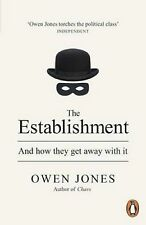The Establishment And How They Get Away with it by Owen Jones 9780141974996