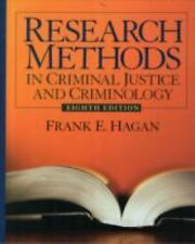Research Methods in Criminal Justice and Criminology by Frank E. Hagan (2009,...