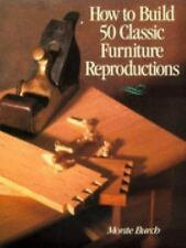 How to Build 50 Classic Furniture Reproductions-ExLibrary