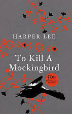To Kill A Mockingbird: 50th Anniversary Edition, By Lee, Harper,in Used but Good