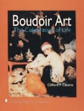 Boudoir Art : The Celebration of Life by Clifford P. Catania (1994, Hardcover)