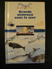 Livre enfant - Grands Animaux Sous la Mer - 1996