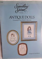 """""""Antique Dolls""""  Counted Cross Stitch Pattern By Something Special 1983 Candamar"""