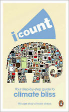 I Count: Together We Can Stop Climate Chaos : Your Step-by-step Guide to...