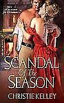 SCANDAL OF THE SEASON by Christie Kelley SPINSTERS CLUB #4 ~ HISTORICAL ROMANCE