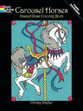 ADULT COLORING BOOK ~ CAROUSEL HORSES STAINED GLASS ~ PERFORATED PAGES FOR FRAMI