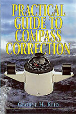 Practical Guide to Compass Correction by George H. Reid (Paperback, 2002)
