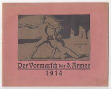 Der Vormarsch der 3. Armee 1914 IWW 1 Wk Sonderabdruck Feldzeitung !