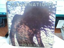 "Machinations ""Do To You"" Classic Oz PS 7"""