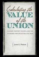 Calculating the Value of the Union: Slavery, Property Rights, and the Economic O