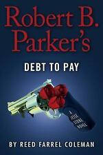 A Jesse Stone Novel: Robert B. Parker's Debt to Pay 15 by Reed Farrel Coleman...