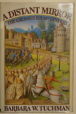 A Distant Mirror Calamitous 14th Century by Barbara W Tuchman Reference Book