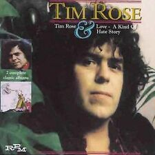 CD-Tim Rose-Tim Rose/Love: A Kind of Hate Story Sep-1999, Cherry Red)