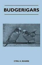 Budgerigars by Rogers, Cyril H.