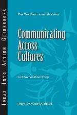 J-B CCL (Center for Creative Leadership): Communicating Across Cultures 89 by...