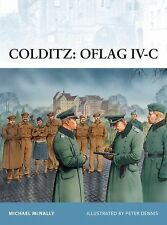 Colditz - Oflag Iv-C 97 by Michael McNally (2010, Paperback)