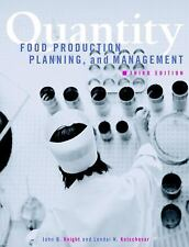 Quantity Food Production, Planning, and Management, 3rd Edition, Kotschevar, Len