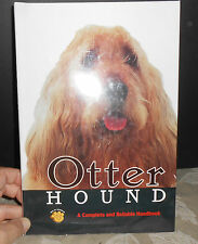 Otterhound ~ Dr. Hugh R. Mouat ~ A Complete and Reliable Handbook