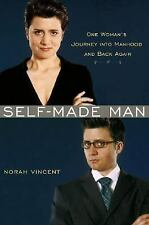 NEW - Self-Made Man: One Woman's Journey into Manhood and Back Again